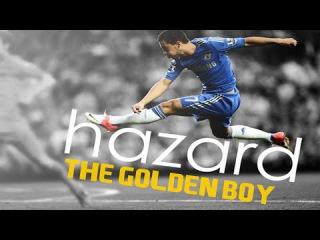 Eden Hazard ● The Golden Boy ● Goals Skills 2014/2015 HD