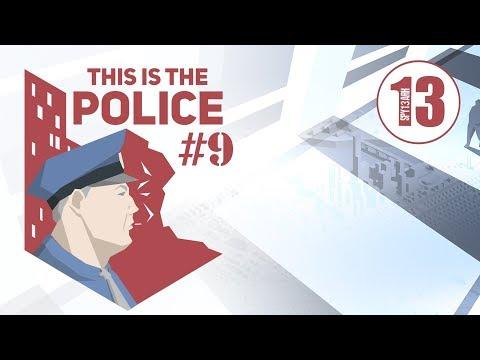 This is police 9 И еще чуть чуть