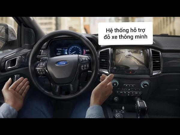 Tính năng hỗ trợ đỗ xe Ford Everest và Wildtrak 2019 sử dụng như thế nào.