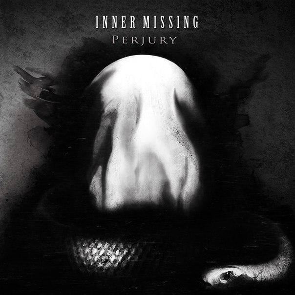 Новый альбом INNER MISSING - Perjury (2013)