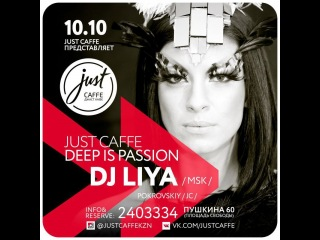 DJ LIYA - SPECIAL FOR JUST CAFFE (KAZAN)
