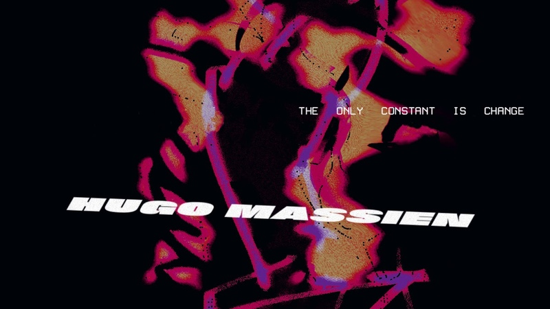 Hugo Massien - The Only Constant Is Change