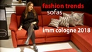 Модные тренды 2018. Диваны на выставке IMM Cologne