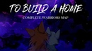 TO BUILD A HOME COMPLETE WARRIORS MAP
