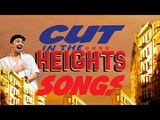 Cut In The Heights Songs
