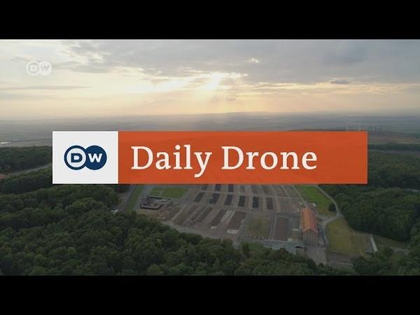 DailyDrone: KZ-Gedenkstätte Buchenwald   DW Deutsch (2017)