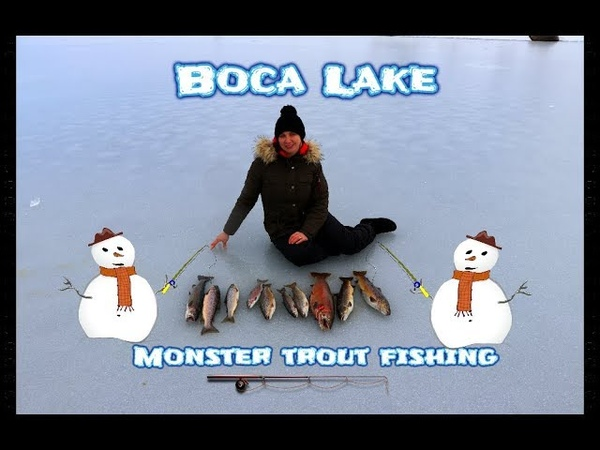 Boca Lake monster trout fishing
