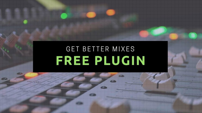 Use This Free Plugin To Get Better Mixes For Your Beats Mix Talk Monday
