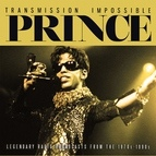 Prince альбом Transmission Impossible (Live)