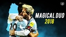 Messi & Dybala - Argentina Magical Duo   Ready For World Cup 2018   HD