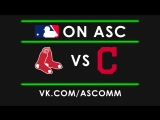 MLB Red Sox VS Indians