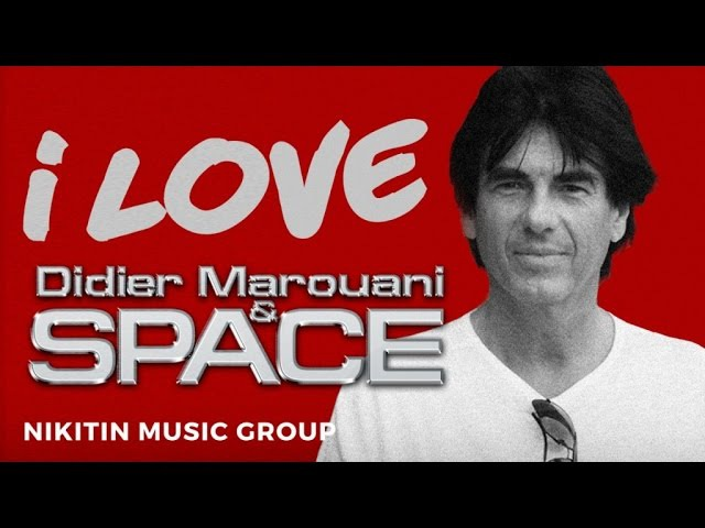 I Love Didier Marouani Space (Various Artists) 2017