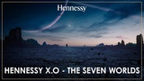 Hennessy X.O - The Seven Worlds - Directed by Ridley Scott