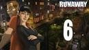 Прохождение Runaway 3: Поворот судьбы - Часть 6 (на русском языке, без комментариев)