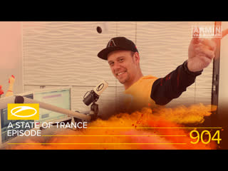 A state of trance episode 904 [#asot904] - armin van buuren