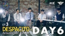 HOLA SCHOOL WITH DAY6 DREAMY DESPACITO COVER BY DAY6