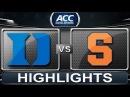 Duke vs Syracuse | 2014 ACC Basketball Highlights