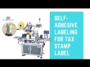 Tax stamp labeling machine tax stamp affixing fully automatic 2018 SAVE COST