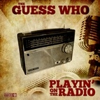 The Guess Who альбом Playin' on the Radio