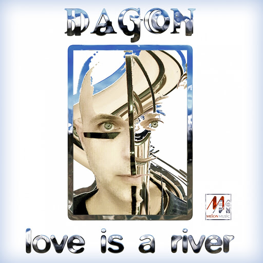 Dagon альбом Love Is a River