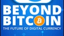 Beyond Bitcoin Part 1 Envisioning the Future