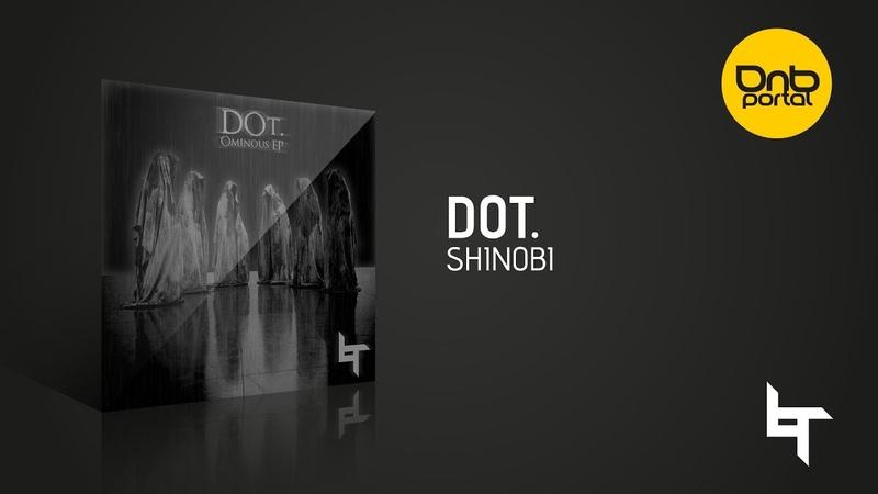 DOt. - Shinobi [Lost Recordings]