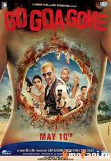 Айда на Гоа и обратно! / Go Goa Gone / 2013