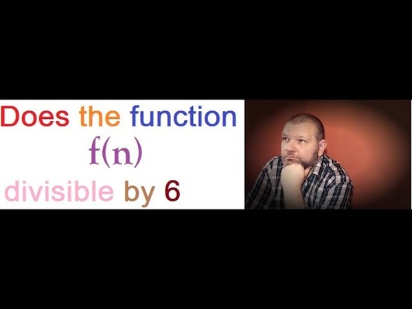 A function is divisible by 6