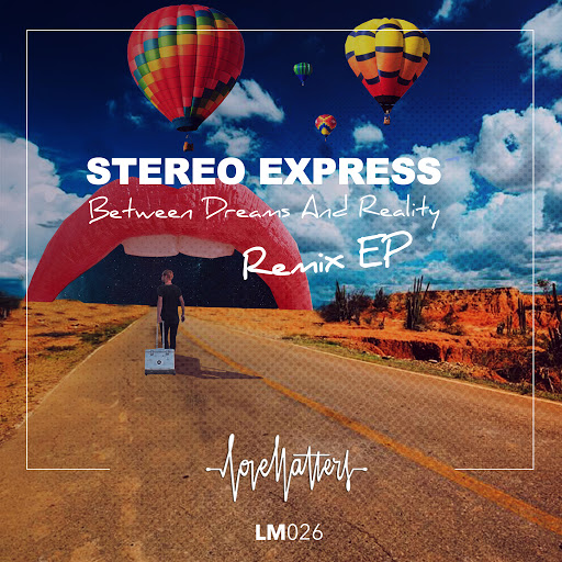 Stereo Express альбом Between Dreams and Reality EP