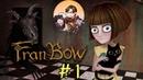 Fran Bow 1 Веселый Дом Безумия