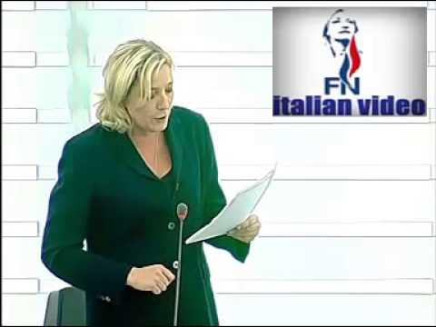 Marine Le Pen L'Alibi Della Crisi Che Avete Creato Serve A Sottomettere Le Nazioni