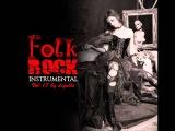 (Gypsy Punk) Folk Rock Instrumental - Compilado 17