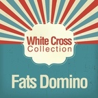 Fats Domino альбом White Cross Collection