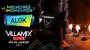 Melhores Momentos - Alok - Villa Mix Rio de Janeiro 2017 ( Ao Vivo )