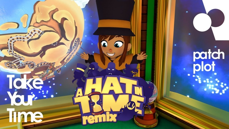 Patch plot - Take Your Time [A Hat In Time remix]