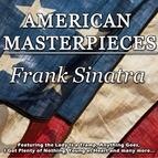 Frank Sinatra альбом American Masterpieces - Frank Sinatra