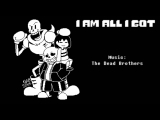 The Dead Brothers - I Am All I Got ver. Sans (Lyric Comic)