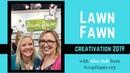 Lawn Fawn Creativation 2019