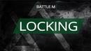 Battle M LOCKING Ниндзя vs Белинский Денис win