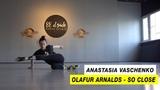 Olafur Arnalds - So Close Choreography by Anastasia Vaschenko D.Side Dance Studio