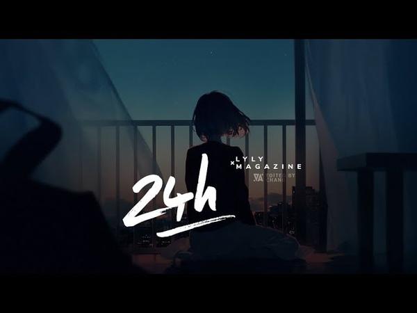 24H - LyLy ft. Magazine「Lyrics Video」 Chang