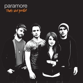 Paramore альбом That's What You Get