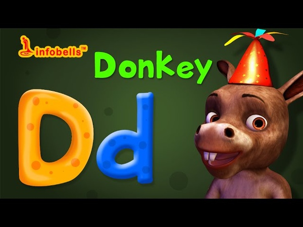 Phonics Songs | D is for Donkey| Alphabet Sounds | Infobells