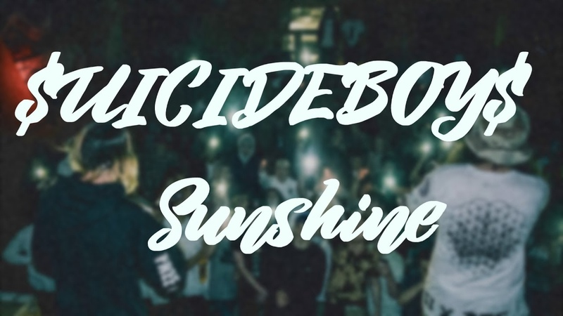 $UICIDEBOY$ - Sunshine/ПЕРЕВОД/with russian subs/на русском