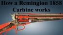 How a Remington 1858 Carbine works