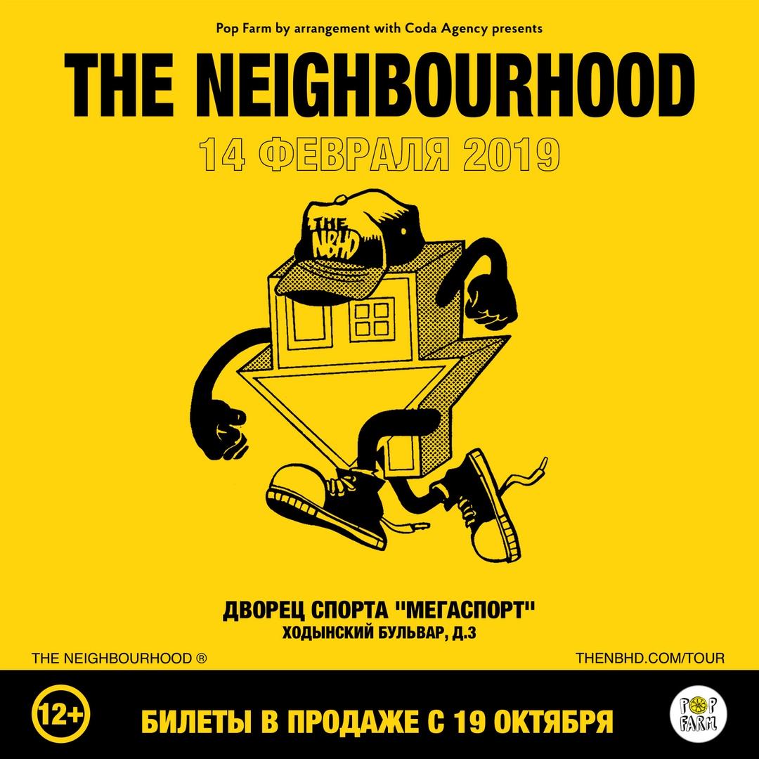 Афиша Москва The Neighbourhood / 14 февраля / ДС Мегаспорт