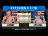 #Bellator199 Aaron Pico (2-1) vs. Lee Morrison (18-8)