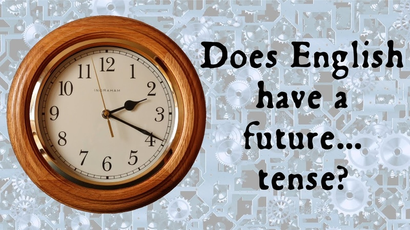 Does English have a future tense