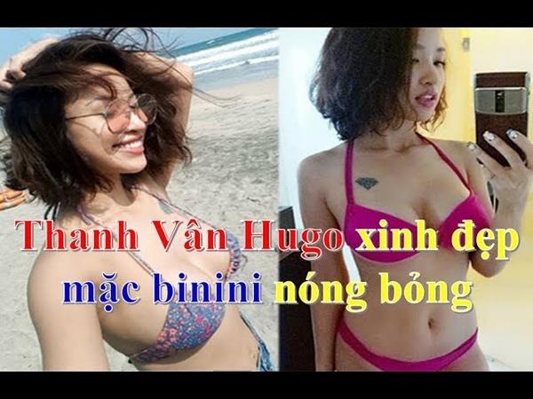 BTV MC Thanh Vân Hugo xinh đẹp mặc binini nóng bỏng ngoài đời