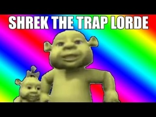 SHREK THE TRAP LORDE